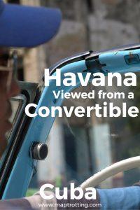 Havana Viewed from a Convertible, Cuba