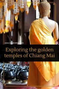 Exploring the temples of CHiang Mai