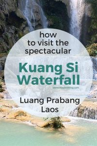 How to Visit Kuang Si Waterfall, Luang Prabang, Laos