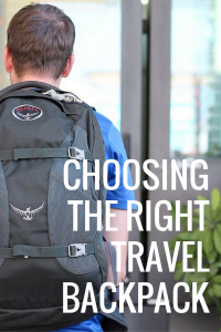 Travel Backpacks, Choosing the Right One