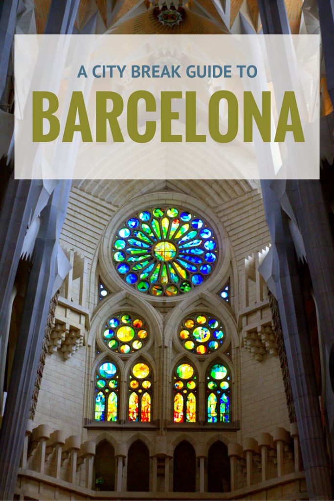 A City Break Guide to Barcelona