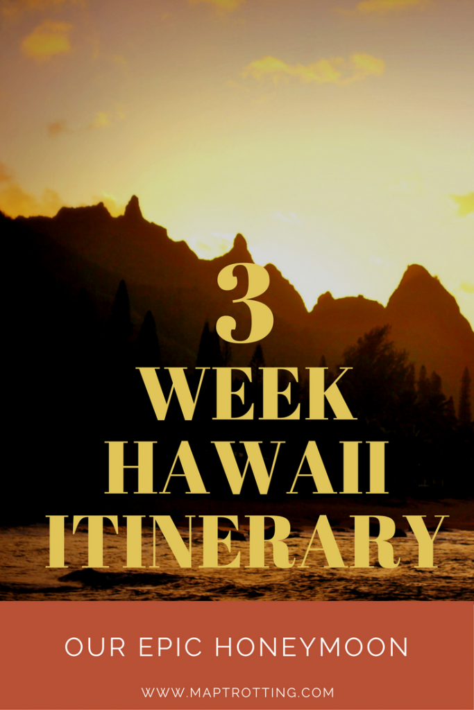 3 Week Hawaii Itinerary, Our Epic Island Hopping Honeymoon