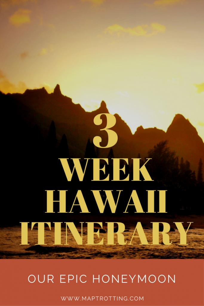 3 Week Hawaii Itinerary, Our Epic Island Hopping Honeymoon