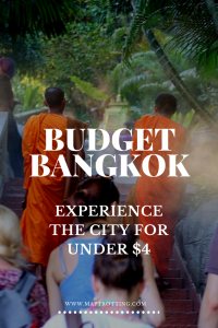 Budget Bangkok- Experience the City for Under $4