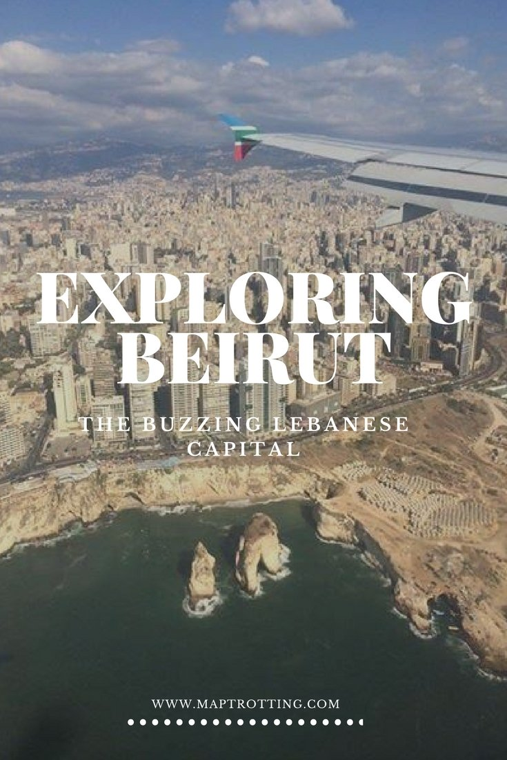 Exploring Beirut – The Buzzing Lebanese Capital