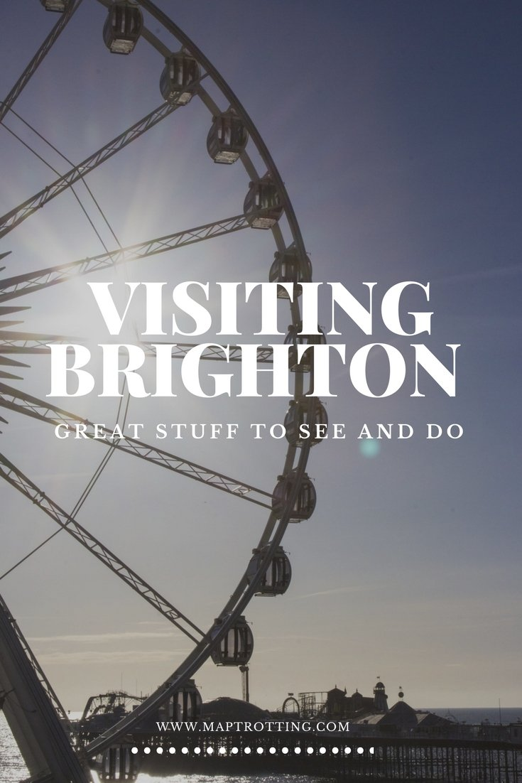 Visiting Brighton- UK- Great Stuff to See and Do.