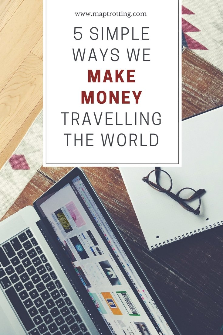 5 Simple Ways We Make Money Travelling the World (1)