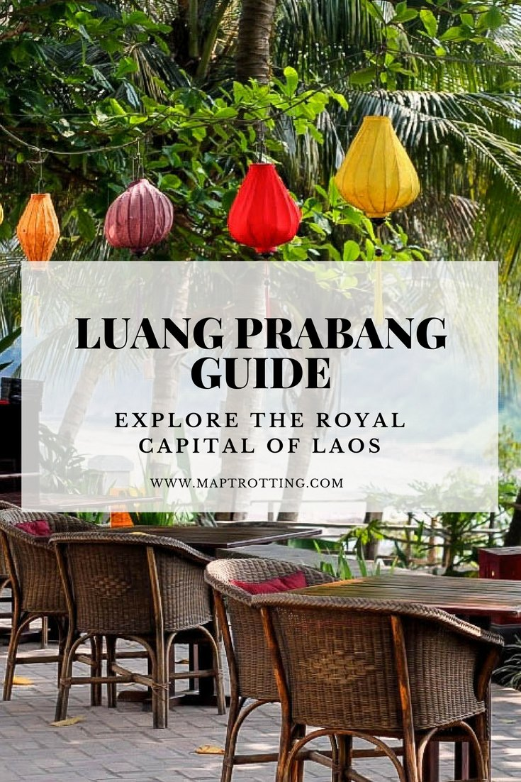 Luang Prabang Guide- Explore the Royal Capital of Laos