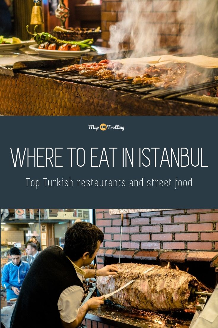 Top Turkish restaurants and Street Food in Istanbul
