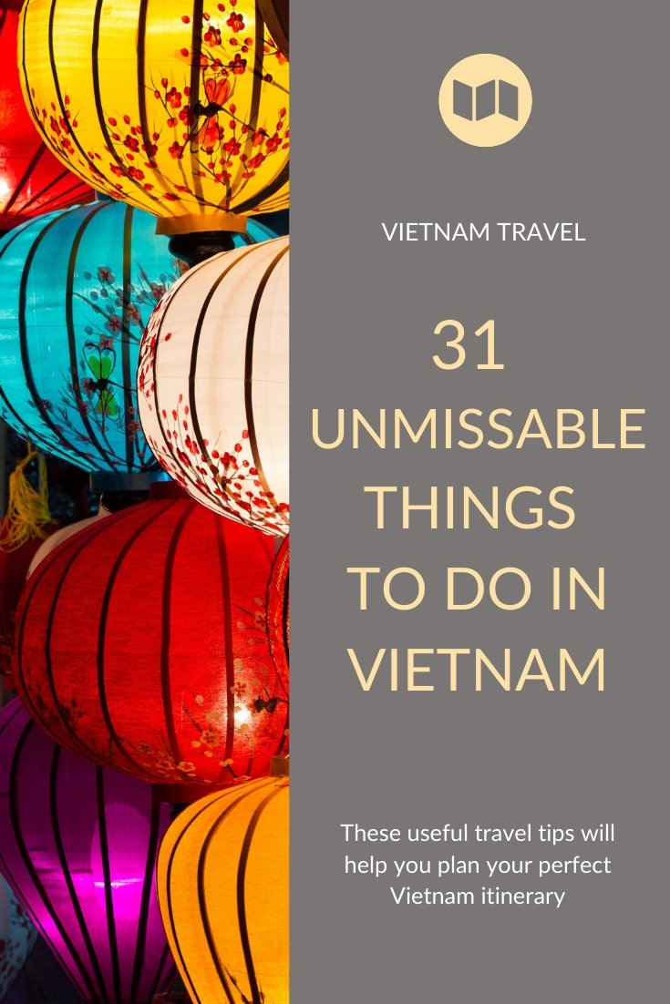 Unmissable things to do in Vietnam
